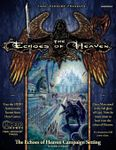 RPG Item: The Echoes of Heaven Campaign Setting (HERO)