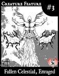 RPG Item: Creature Feature #03: Fallen Celestial, Enraged