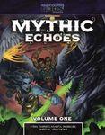 RPG Item: Mythic Echoes: Volume One