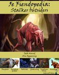 RPG Item: 5e Fiendopedia: Stalker Outsiders