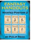 RPG Item: Fantasy Handouts: Wanted Posters 2