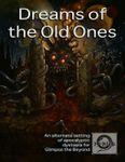RPG Item: Dreams of the Old Ones