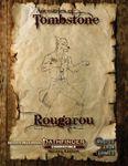 RPG Item: Ancestries of Tombstone: Rougarou
