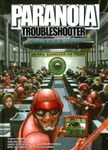 RPG Item: Paranoia: Troubleshooters