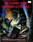 RPG Item: Beyond the Supernatural (First Edition)
