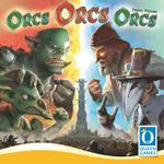 Board Game: Orcs Orcs Orcs