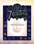 RPG Item: City of 7 Seraphs
