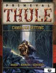 RPG Item: Primeval Thule Campaign Setting (13th Age)