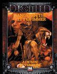 RPG Item: Danger in the City of Immer