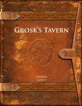 RPG Item: Grosk's Tavern