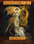 RPG Item: Historiae Mundi: A History of the Known World