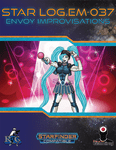 RPG Item: Star Log.EM-037: Envoy Improvisations