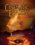 RPG Item: Cinematic Environs: Blasted Lands