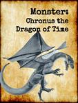 RPG Item: Monster: Chronus the Dragon of Time