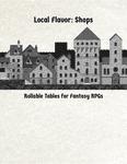 RPG Item: Local Flavor: Shops