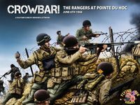 Board Game: Crowbar! The Rangers at Pointe Du Hoc