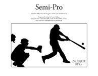 RPG Item: Semi-Pro