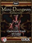 RPG Item: Mini-Dungeon Collection 088: Clockwork Vault of Caina (5E)