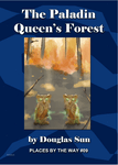 RPG Item: Places by the Way #09: The Paladin Queen's Forest