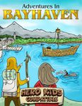 RPG Item: Adventures in Bayhaven: Escape From The Goblin Lair