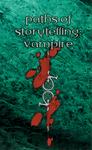 RPG Item: Paths of Storytelling: Vampire