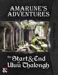 RPG Item: Amarune's Adventures: The Start & End of Uluu Thalongh