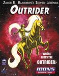 RPG Item: Jacob E. Blackmon's Iconic Legends: Outrider