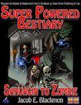RPG Item: Super Powered Bestiary 6: Sahuagin to Zombie