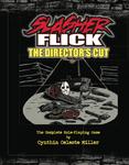 RPG Item: Slasher Flick: The Director's Cut