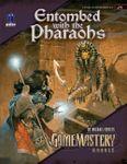 RPG Item: J1: Entombed with the Pharaohs