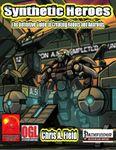 RPG Item: Synthetic Heroes