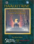 RPG Item: Haalkitaine and the Imperial Court of Rhakhaan
