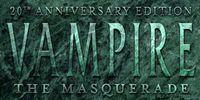 Series: Vampire: The Masquerade 20th Anniversary Edition
