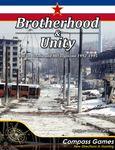 Board Game: Brotherhood & Unity