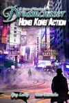 RPG Item: Dreamchaser: Hong Kong Action