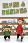 Board Game: Elves & Shelves