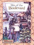 RPG Item: Bits of the Boulevard