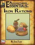 RPG Item: Adventurer Essentials: Iron Rations