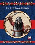 RPG Item: Dragon Lore Vol. 4: The Red Doom Dwarves
