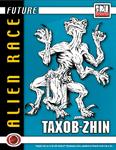 RPG Item: Future: Alien Race 1: Taxob-Zhin