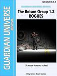 RPG Item: The Balston Group 1.3: ROGUES