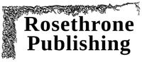 RPG Publisher: Rosethrone Publishing
