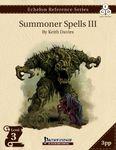 RPG Item: Echelon Reference Series: Summoner Spells III (3PP)