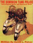 RPG Item: Dominion Tank Police