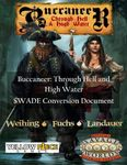 RPG Item: Buccaneer: Through Hell and High Water SWADE Conversion Guide