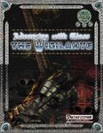 RPG Item: Advancing with Class: The Vigilante