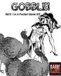 RPG Item: Rarr! I'm a Pocket Game #13: Gobble!