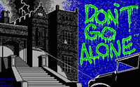 Video Game: Don't Go Alone