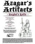 RPG Item: Azagar's Artifacts: Yarghul's Rattle