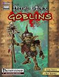 RPG Item: The Dread Codex: Goblins